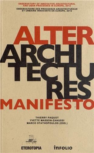alterarchitectures-manifesto-observatoire-des-processus-architecturaux-et-urbains-innovants-en-europ