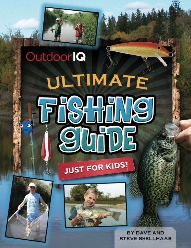 Ultimate Fishing Guide Just For Kids!