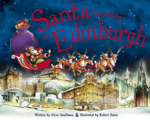 Santa is Coming to Edinburgh