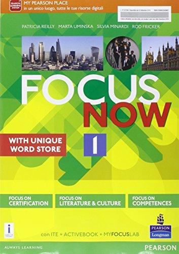 Focus now. Con e-book. Con espansione online. Per le Scuole superiori: 1