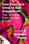 How Does One Dress to Buy Dragonfruit...