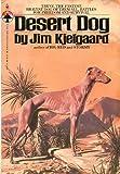 Desert Dog (0553150138) by Jim Kjelgaard