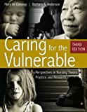 img - for Caring for the Vulnerable (De Chasnay, Caring for the Vulnerable) book / textbook / text book