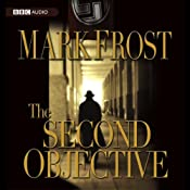 The Second Objective | [Mark Frost]