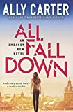 All Fall Down (Turtleback School & Library Binding Edition) (Embassy Row)