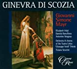 Giovanni Simone Mayr: Ginevra di Scozia