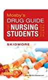 img - for Mosby's Drug Guide for Nursing Students, 10e (Mosby's Drug Guide for Nurses) book / textbook / text book