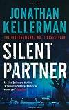 Jonathan Kellerman Silent Partner (Alex Delaware)