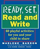 img - for Ready, Set, Read and Write: 60 Playful Activities for You and Your Child to Shar book / textbook / text book