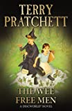 The Wee Free Men: (Discworld Novel 30) (Discworld Novels)