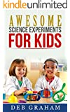 Awesome Science Experiments for Kids: for scouts, classrooms, groups, homeschool,  and bored kids! (Busy Kids, Happy Kids Book 3) (English Edition)