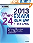 Wiley Series 24 Exam Review 2013 + Te...