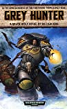 Grey Hunter (Space Wolf Series / Warhammer 40,000) (0743443004) by King, William