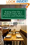 Eating Out On a Kidney Diet: Pre-dial...
