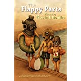 The Flappy Parts ~ Kevin L. Donihe