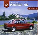 La Peugeot 309 de mon p�re