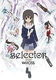 「selector spread WIXOSS」 BD-BOX<初回仕様版> [Blu-ray]