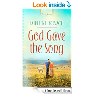 God Gave the Song (Truly Yours Digital Editions Book 870)