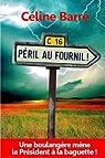 Péril au Fournil ! par Barré