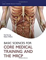 Basic Science for Core Medical Training and the MRCP Front Cover