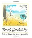 Through Grandpa's Eyes (0060240431) by MacLachlan, Patricia