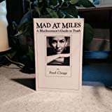 img - for Mad at Miles: A Black Woman's Guide to Truth book / textbook / text book