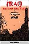 Iraq Beyond the Wire: A Soldier's Per...