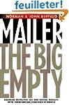 The Big Empty: Dialogues on Politics,...
