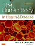 The Human Body in Health & Disease -...