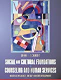 img - for Social and Cultural Foundations of Counseling and Human Services: Multiple Influences on Self-Concept Development book / textbook / text book
