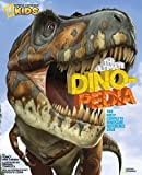 img - for The Ultimate Dinopedia: The Most Complete Dinosaur Reference Ever   [NATL GEO KIDS ULTIMATE DINOPED] [Library Binding] book / textbook / text book