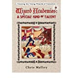 img - for [ Wizard Academies - A Special Kind of Talent [ WIZARD ACADEMIES - A SPECIAL KIND OF TALENT ] By Malloy, Chris ( Author )Jan-01-2008 Paperback book / textbook / text book