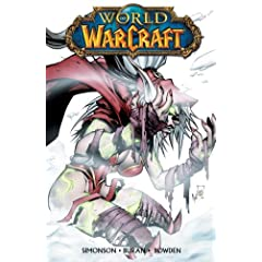 World of Warcraft Vol. 2 by Walter Simonson and Jon Buran