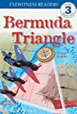 Bermuda Triangle (Turtleback School & Library Binding Edition) (DK Eyewitness Readers: Level 3) (0613243374) by Donkin, Andrew