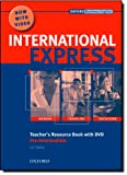 img - for International Express: Pre-Intermediate: Teacher's Resource Book with DVD book / textbook / text book