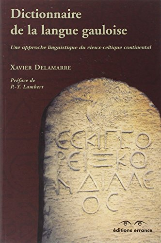 dictionnaire-de-la-langue-gauloise-une-approche-linguistique-du-vieux-celtique-continental