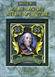img - for How to Make Money with Paper Tole book / textbook / text book