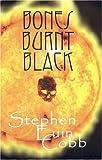 Bones Burnt Black