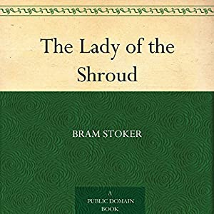 The Lady of The Shroud Audiobook