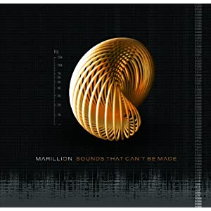 Marillion - Sounds That Can't Be Made [2012]