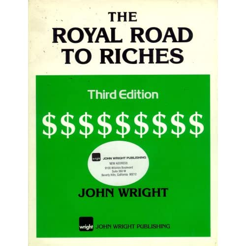The Royal Road to Riches (1995 Paperback Printing, Third Edition) John Wright and JWP Books