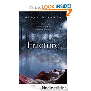 Kindle Book Bargains: Fracture, by Megan Miranda. Publisher: Walker Childrens; 1 edition (January 17, 2012)