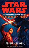 Patterns of Force: Star Wars (Coruscant Nights, Book III) (Star Wars: Coruscant Nights 3)