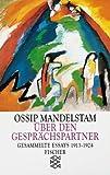 - Ossip Mandelstam