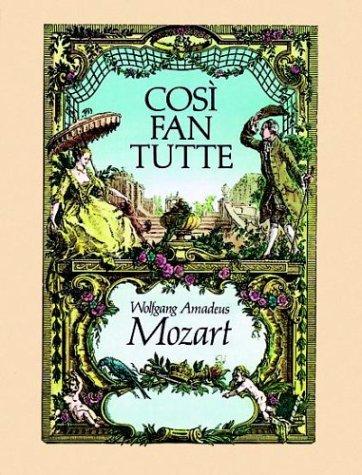 Mozart: Cosi Fan Tutte in Full Score
