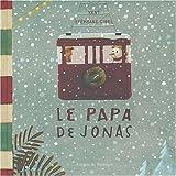 """Afficher """"Le papa de Jonas"""""""