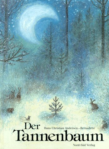 Der Tannenbaum/the Fir Tree