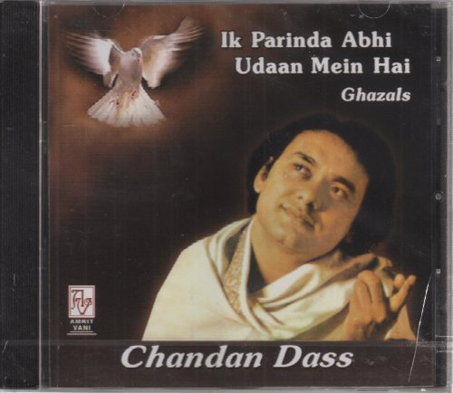 ik-parinda-abhi-udaan-mein-hai-chandan-dass-sings-ameer-qazal-bash-ghazals-by-chandan-dass