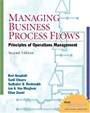 Managing Business Process Flows (2nd Edition) (0130675466) by Ravi Anupindi