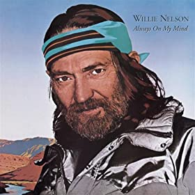 Always On My Mind Lyrics by Willie Nelson